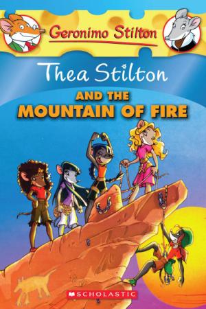 Cover of 'Thea Stilton the Mountain of Fire' by Thea Stilton