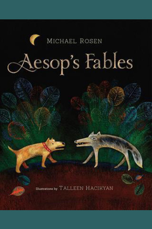 Cover of 'Aesop's Fables' by Michael Rosen